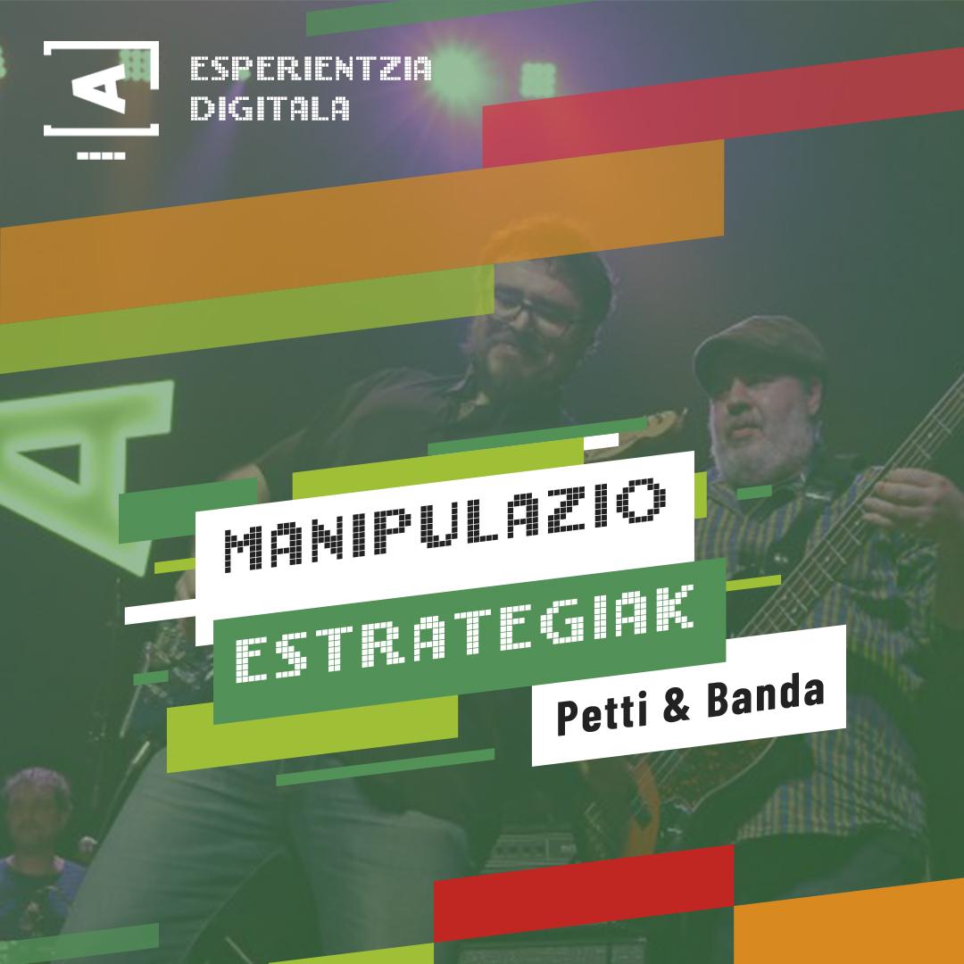 Loraldia Manipulazio estrategiak Esperientzia Digitala