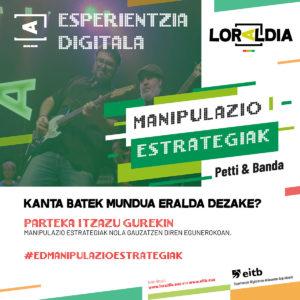 Manipulazio estrategiak esperientzia digitala Loraldian